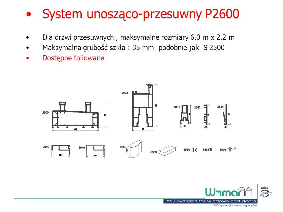 System unosząco-przesuwny P2600