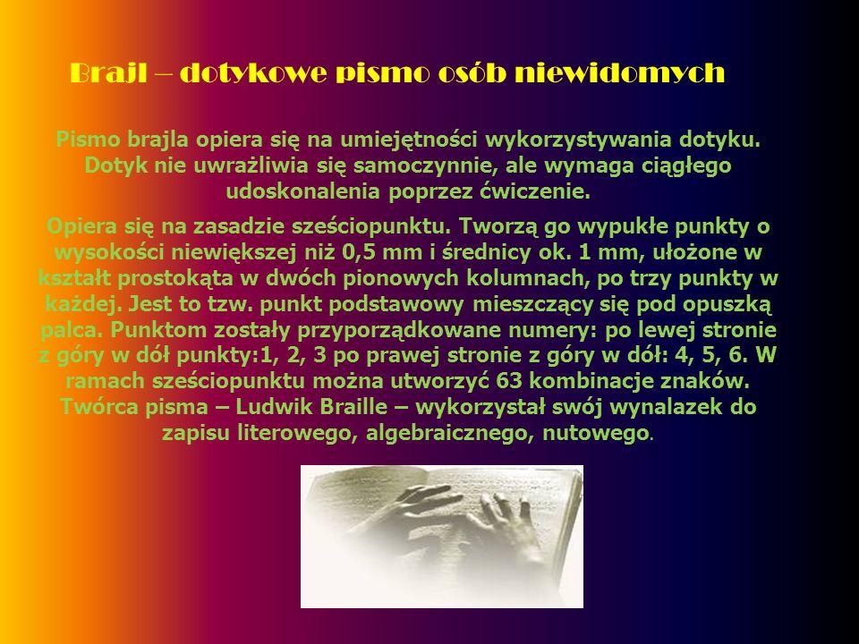 Brajl – dotykowe pismo osób niewidomych
