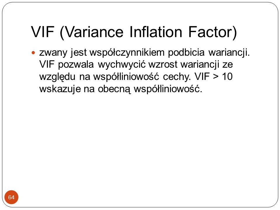 VIF (Variance Inflation Factor)