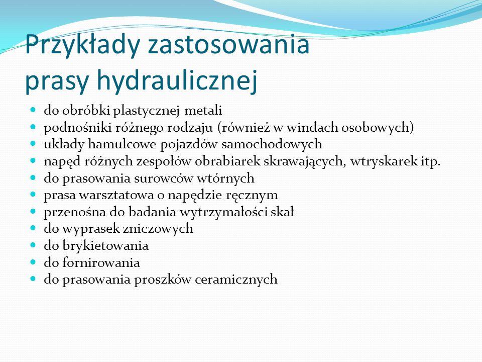 Przykłady zastosowania prasy hydraulicznej
