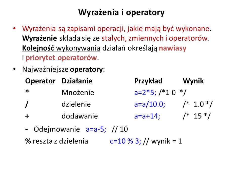 Wyrażenia i operatory - Odejmowanie a=a-5; // 10