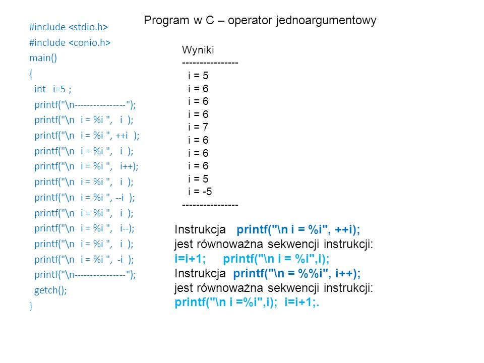 Program w C – operator jednoargumentowy