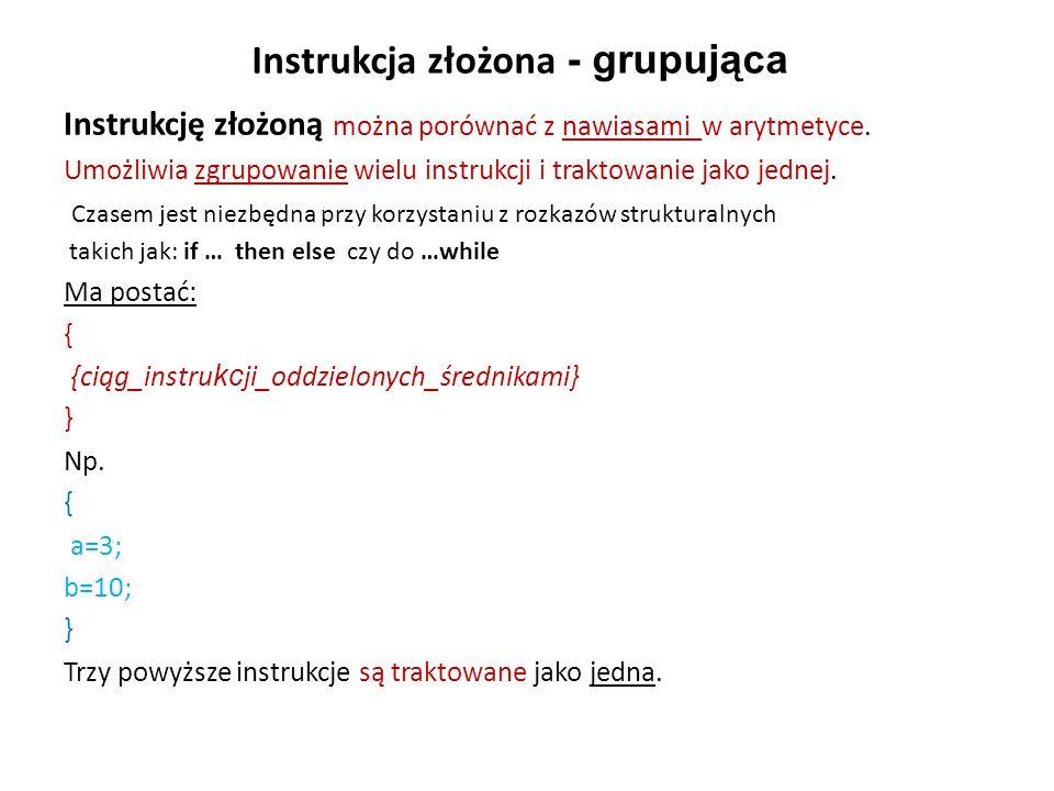 Instrukcja złożona - grupująca