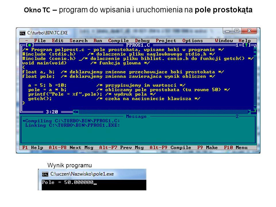 Okno TC – program do wpisania i uruchomienia na pole prostokąta