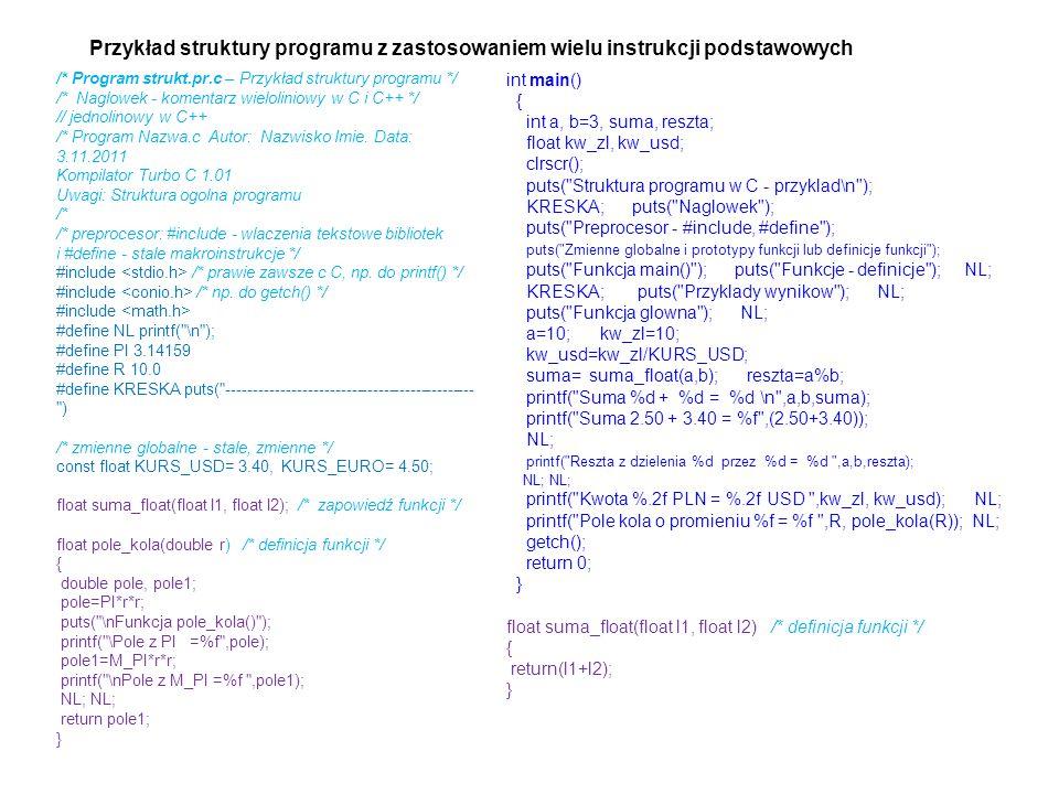 Przykład struktury programu z zastosowaniem wielu instrukcji podstawowych