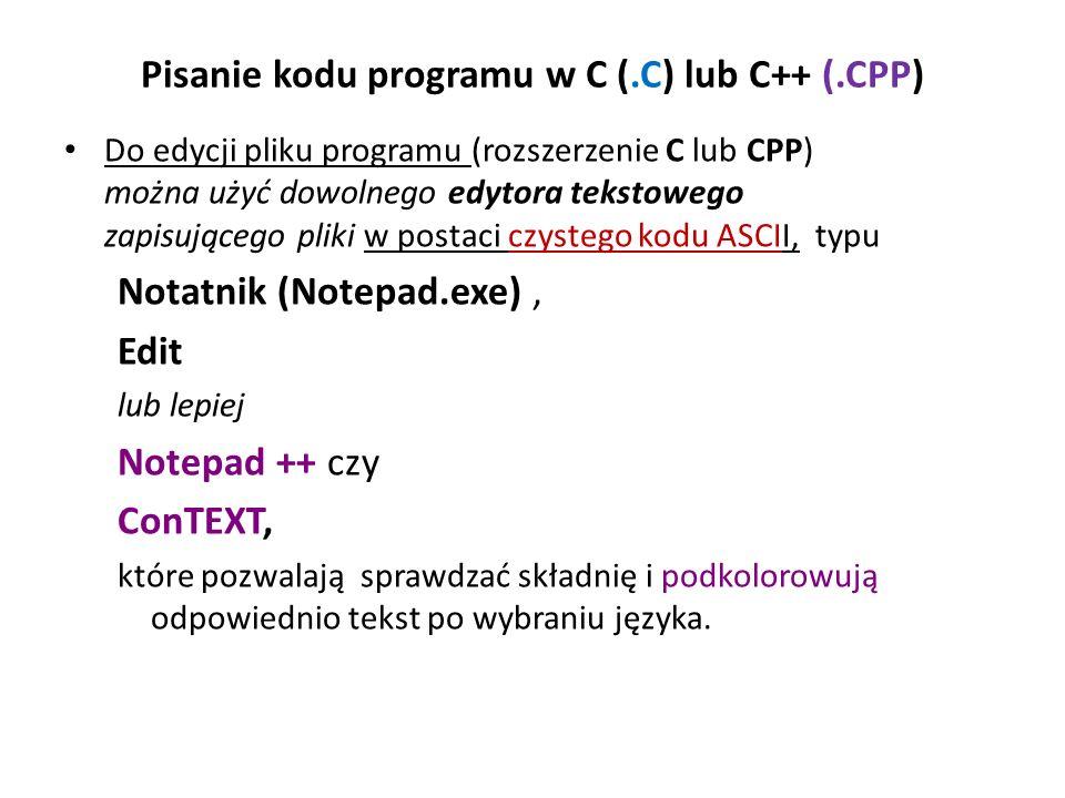 Pisanie kodu programu w C (.C) lub C++ (.CPP)