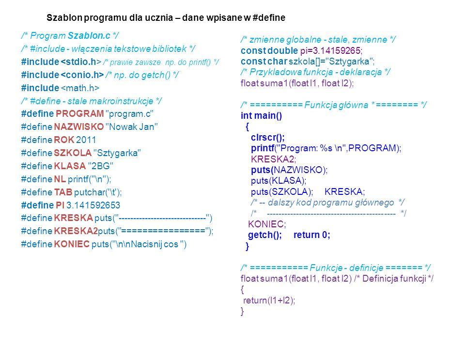Szablon programu dla ucznia – dane wpisane w #define