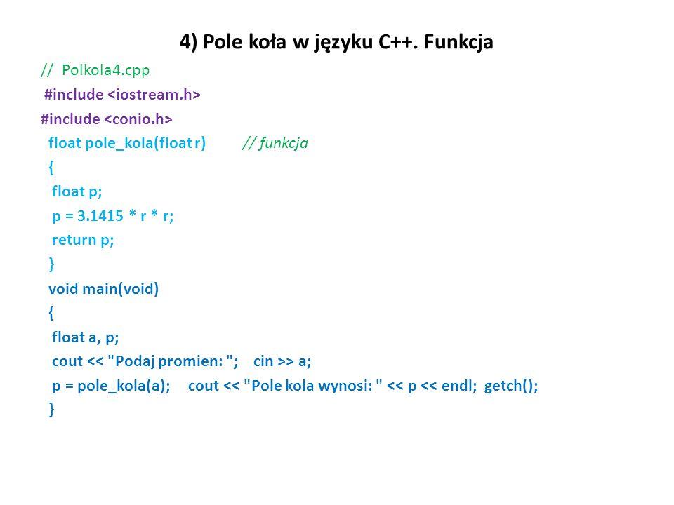 4) Pole koła w języku C++. Funkcja