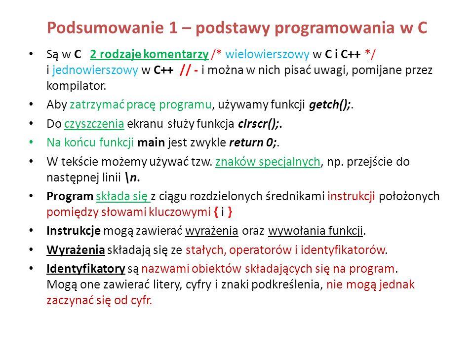 Podsumowanie 1 – podstawy programowania w C