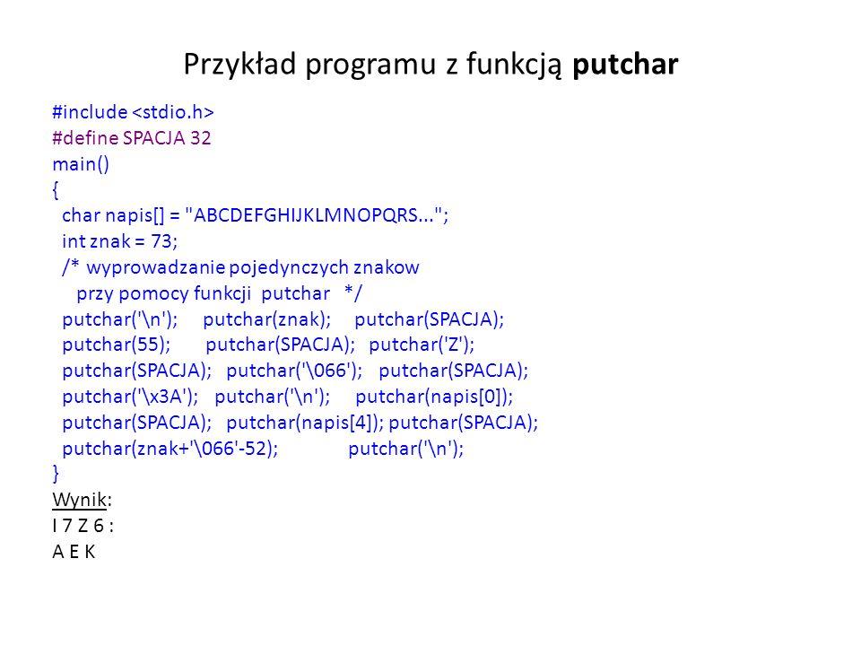 Przykład programu z funkcją putchar