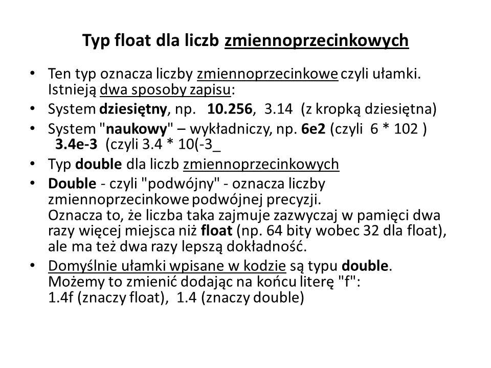 Typ float dla liczb zmiennoprzecinkowych