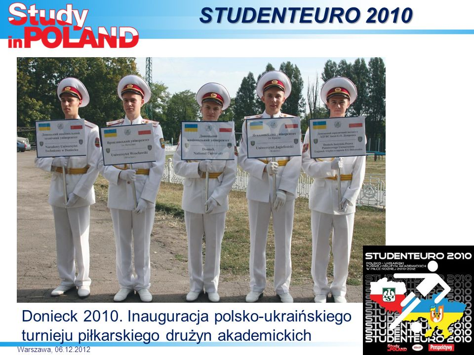 STUDENTEURO 2010 Donieck 2010. Inauguracja polsko-ukraińskiego turnieju piłkarskiego drużyn akademickich.