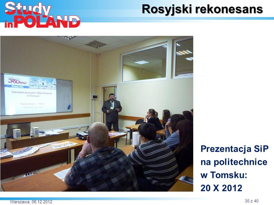 Rosyjski rekonesans Prezentacja SiP na politechnice w Tomsku: 20 X 2012 Warszawa, 06.12.2012