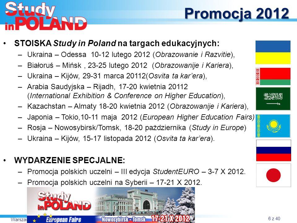Promocja 2012 STOISKA Study in Poland na targach edukacyjnych: