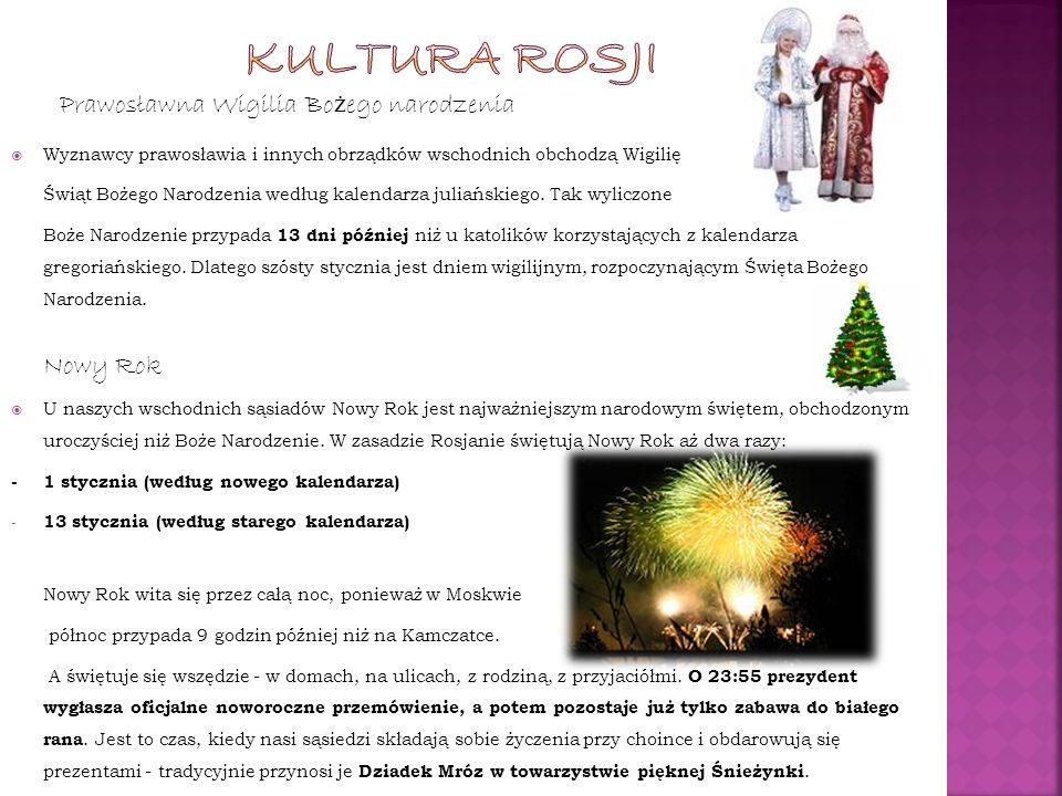 Kultura rosji Prawosławna Wigilia Bożego narodzenia Nowy Rok