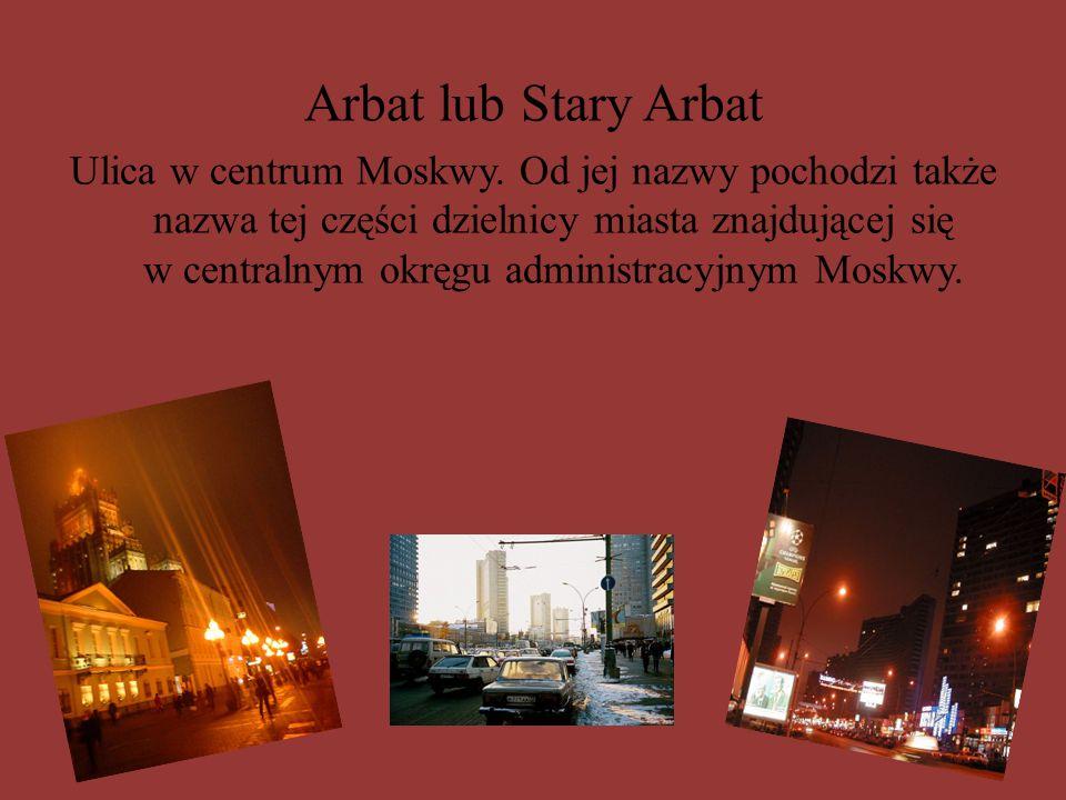 Arbat lub Stary Arbat