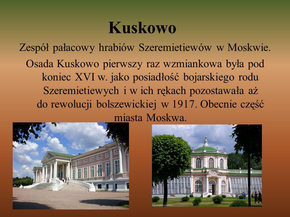 Zespół pałacowy hrabiów Szeremietiewów w Moskwie.