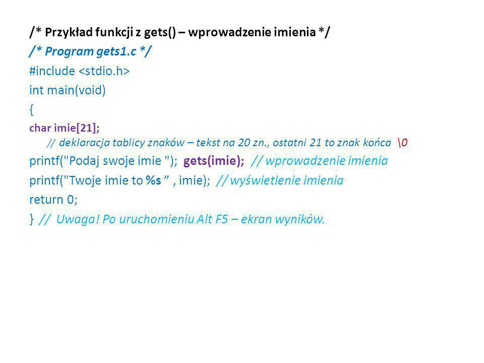 /* Przykład funkcji z gets() – wprowadzenie imienia */