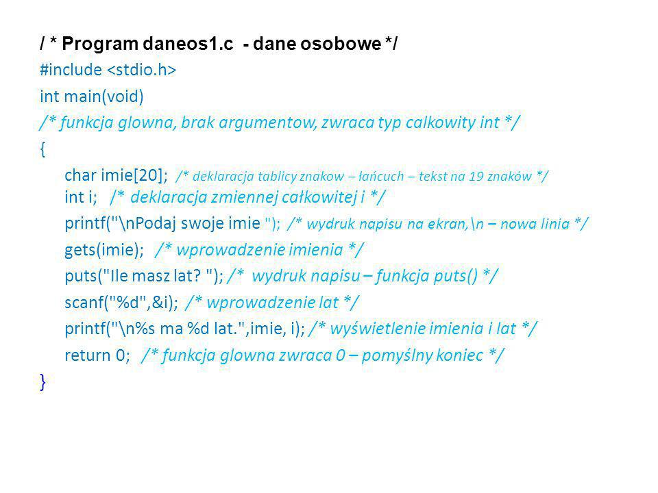 / * Program daneos1.c - dane osobowe */