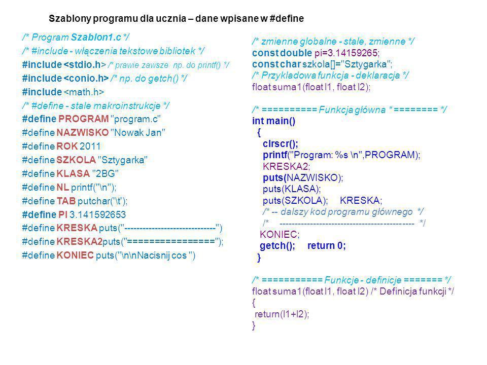 Szablony programu dla ucznia – dane wpisane w #define