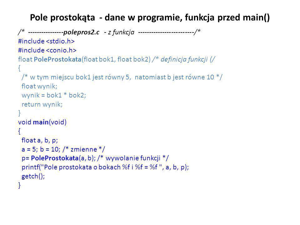 Pole prostokąta - dane w programie, funkcja przed main()