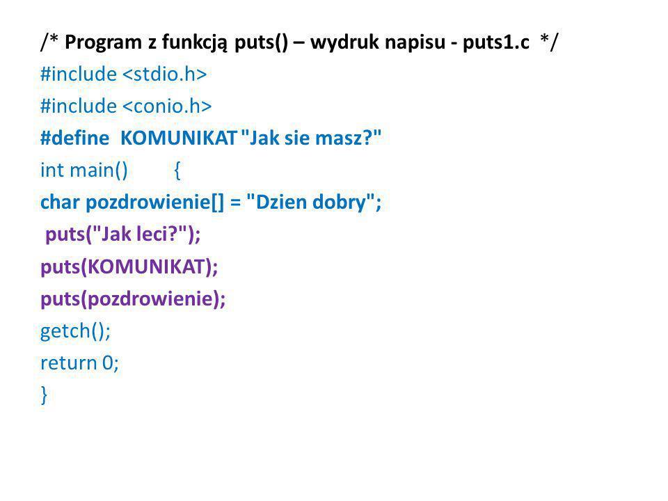 /. Program z funkcją puts() – wydruk napisu - puts1. c
