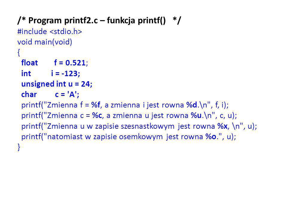 /* Program printf2.c – funkcja printf() */