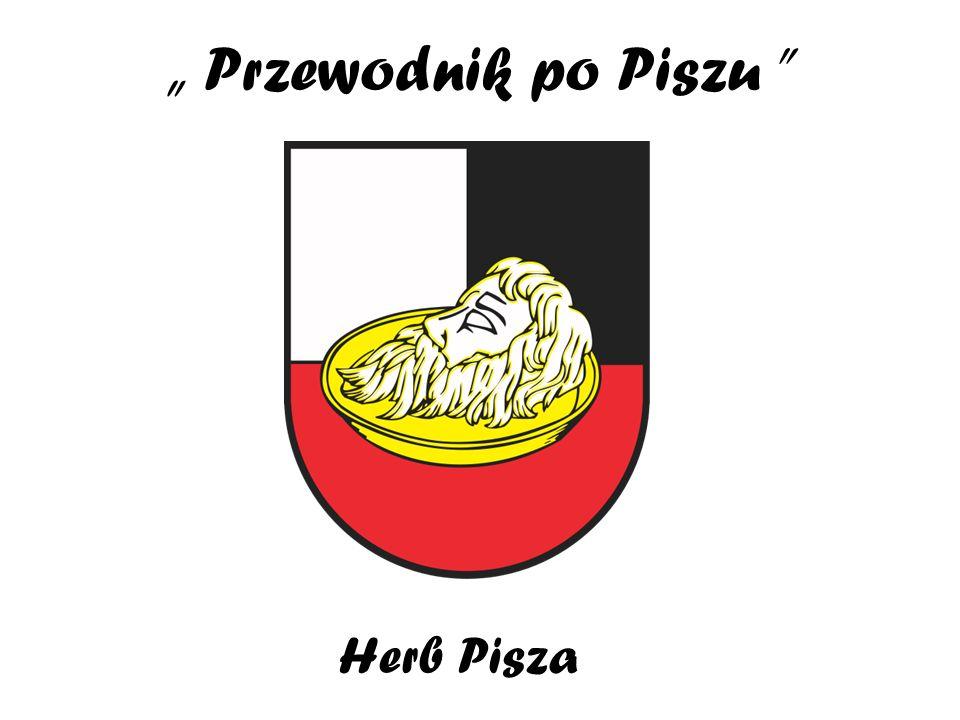 """"""" Przewodnik po Piszu Herb Pisza"""