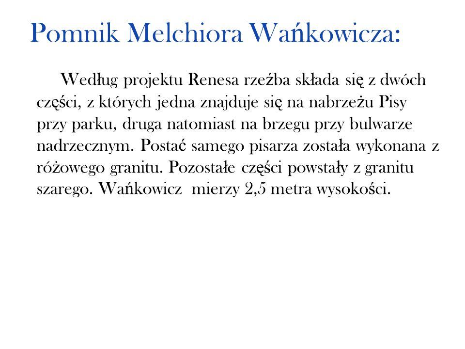 Pomnik Melchiora Wańkowicza: