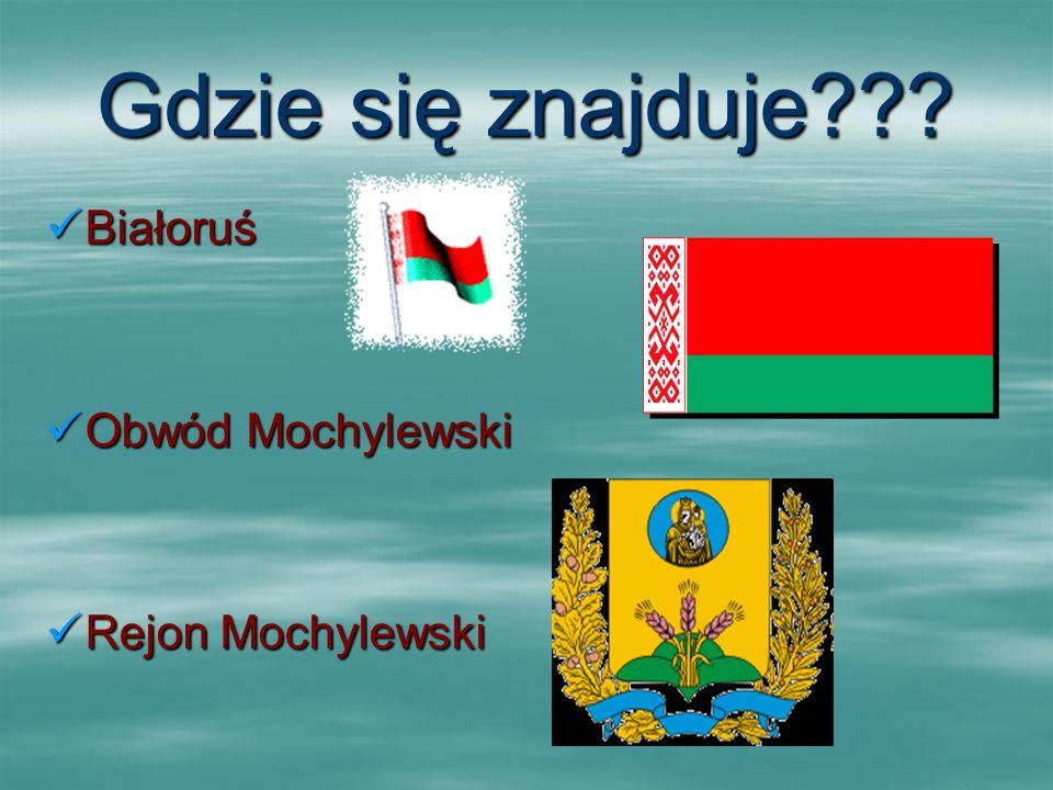 Gdzie się znajduje Białoruś Obwód Mochylewski Rejon Mochylewski