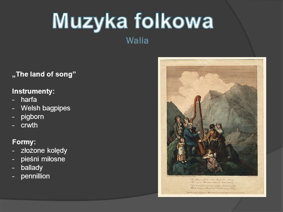 """Muzyka folkowa Walia """"The land of song Instrumenty: harfa"""