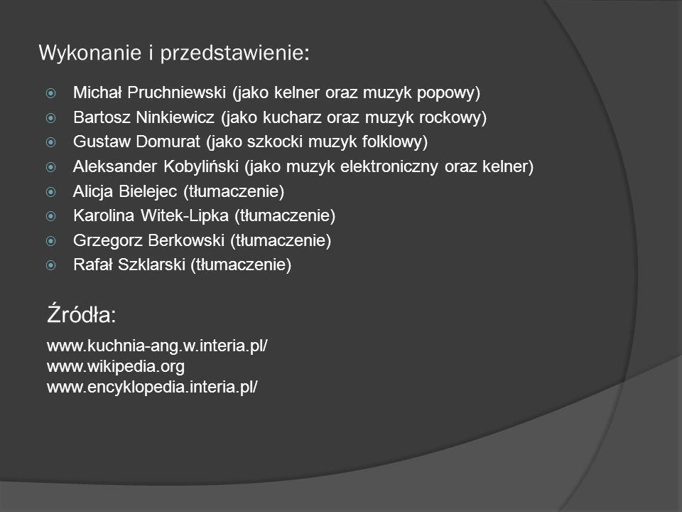 Wykonanie i przedstawienie: