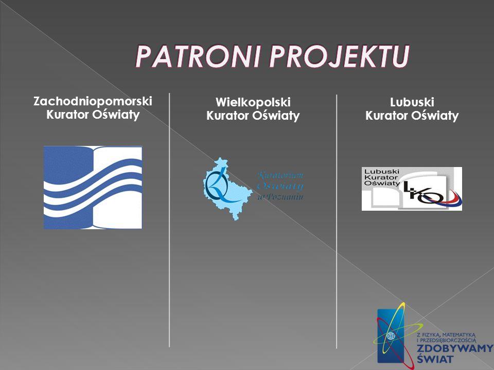 Patroni Projektu Zachodniopomorski Kurator Oświaty