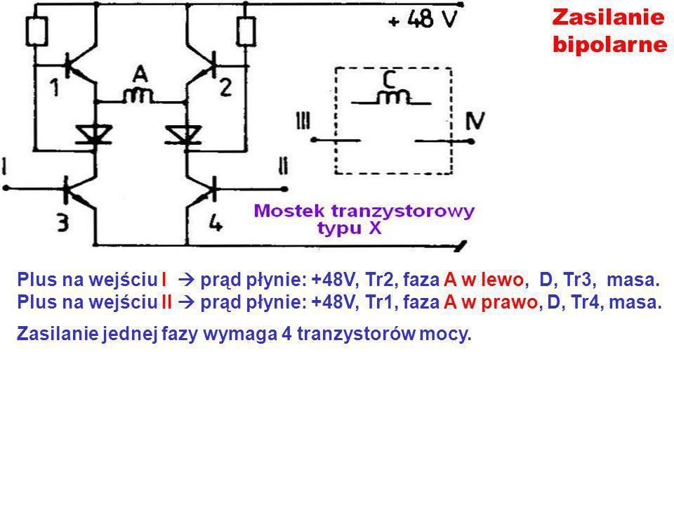 Zasilanie bipolarne. Plus na wejściu I  prąd płynie: +48V, Tr2, faza A w lewo, D, Tr3, masa.