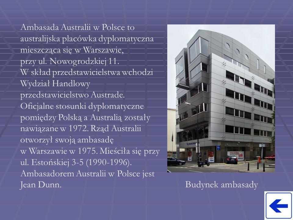 Ambasada Australii w Polsce to australijska placówka dyplomatyczna mieszcząca się w Warszawie,