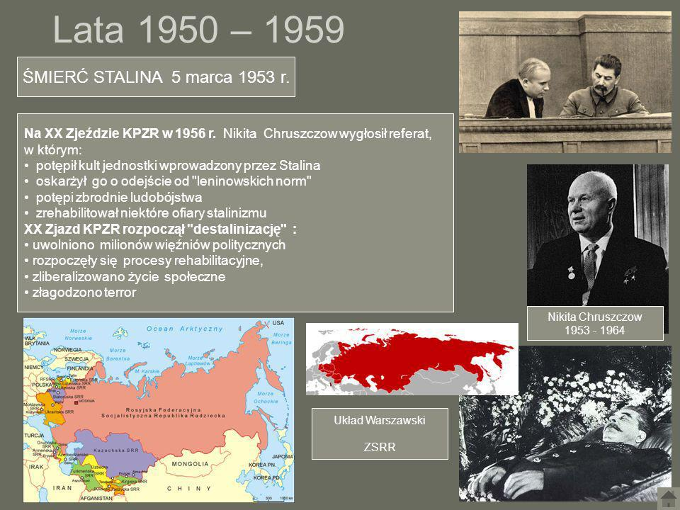 Lata 1950 – 1959 ŚMIERĆ STALINA 5 marca 1953 r.