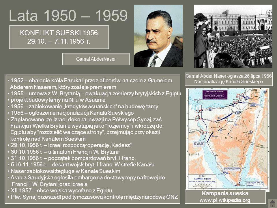 Lata 1950 – 1959 KONFLIKT SUESKI 1956 29.10. – 7.11.1956 r.