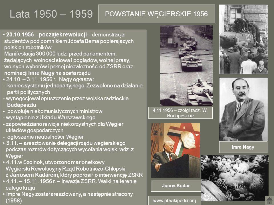 Lata 1950 – 1959 POWSTANIE WĘGIERSKIE 1956