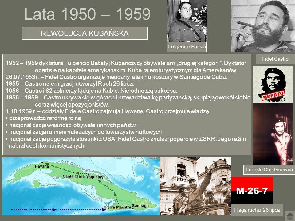 Lata 1950 – 1959 REWOLUCJA KUBAŃSKA