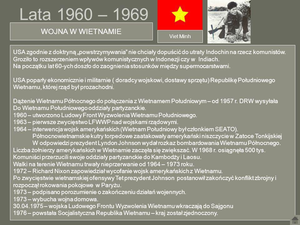 Lata 1960 – 1969 WOJNA W WIETNAMIE