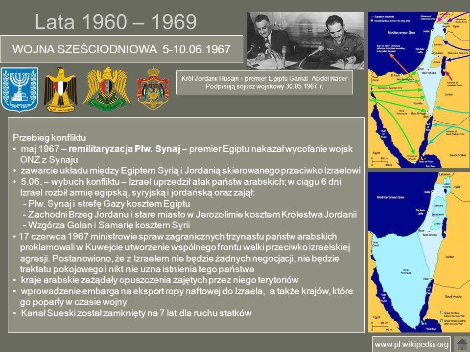 Lata 1960 – 1969 WOJNA SZEŚCIODNIOWA 5-10.06.1967 Przebieg konfliktu