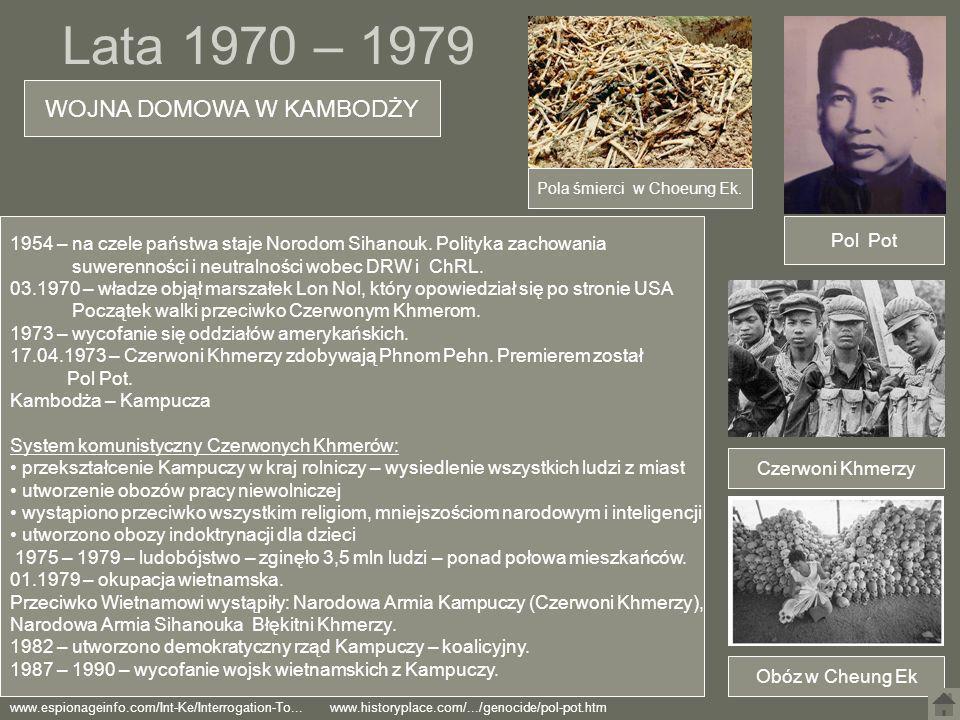 Lata 1970 – 1979 WOJNA DOMOWA W KAMBODŻY