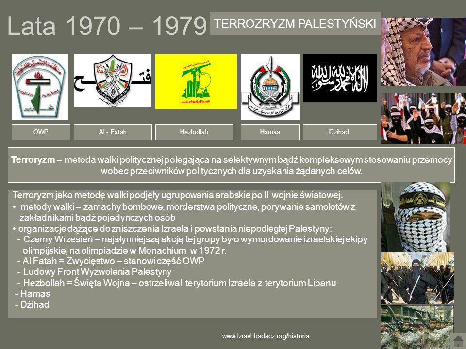Lata 1970 – 1979 TERROZRYZM PALESTYŃSKI