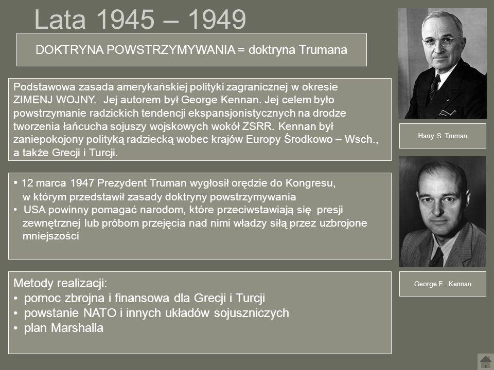 DOKTRYNA POWSTRZYMYWANIA = doktryna Trumana