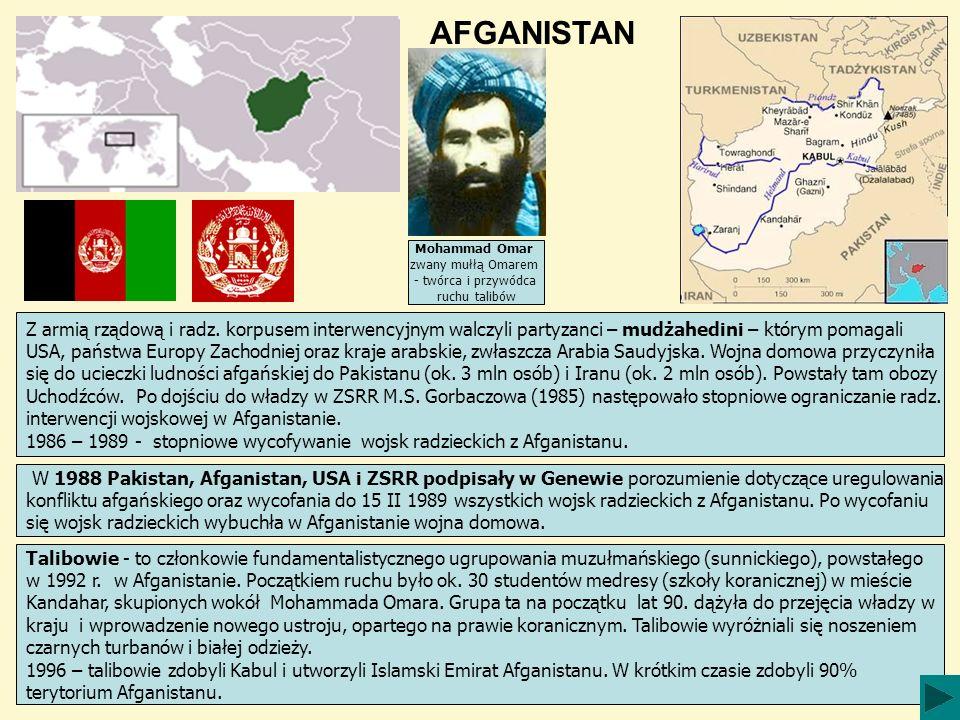 AFGANISTAN Mohammad Omar. zwany mułłą Omarem. - twórca i przywódca. ruchu talibów.