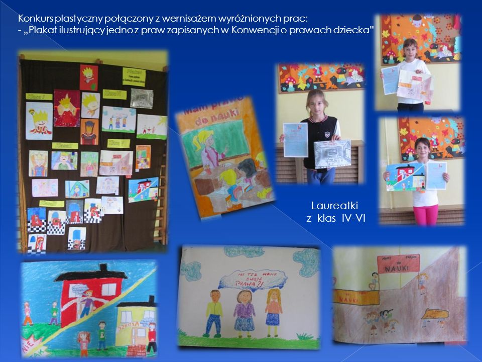 """Konkurs plastyczny połączony z wernisażem wyróżnionych prac: - """"Plakat ilustrujący jedno z praw zapisanych w Konwencji o prawach dziecka"""