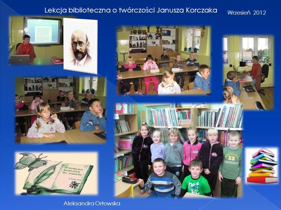 Lekcja biblioteczna o twórczości Janusza Korczaka