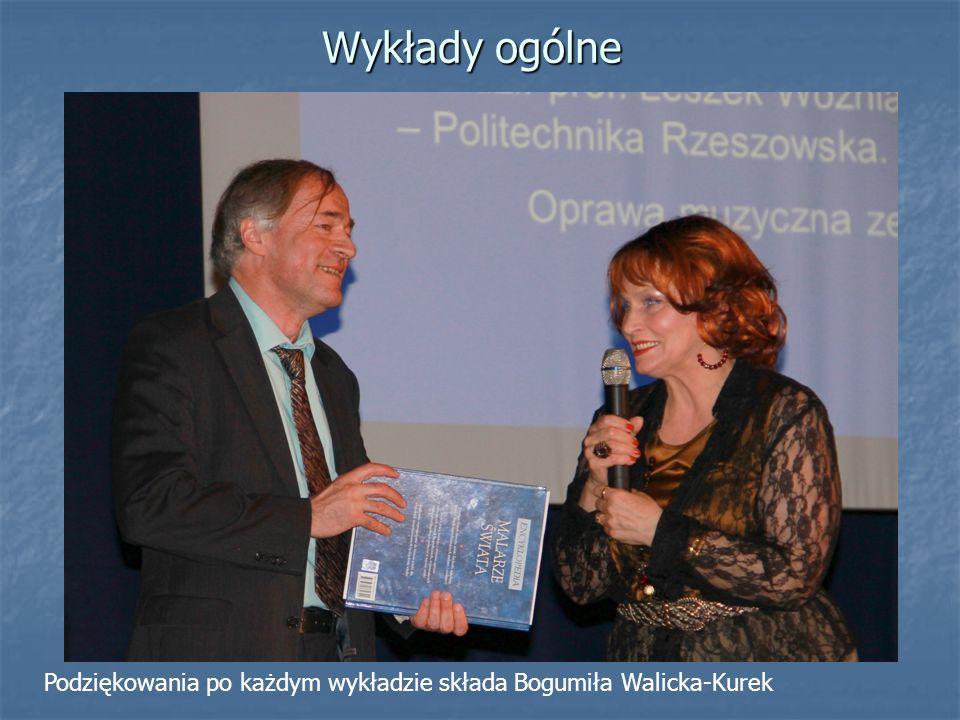 Wykłady ogólne Podziękowania po każdym wykładzie składa Bogumiła Walicka-Kurek
