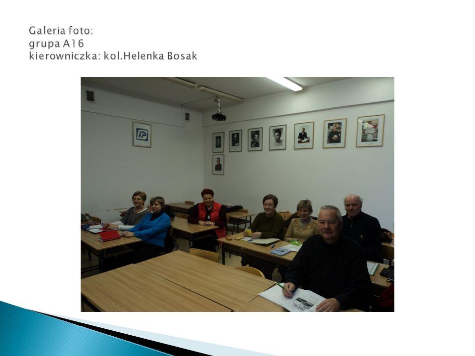Galeria foto: grupa A16 kierowniczka: kol.Helenka Bosak