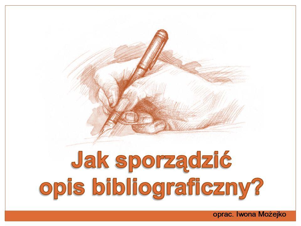 Jak sporządzić opis bibliograficzny